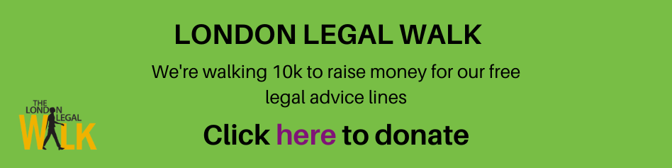 We are walking 10 kilometres to raise money for our free legal advice lines.Click here to donate.