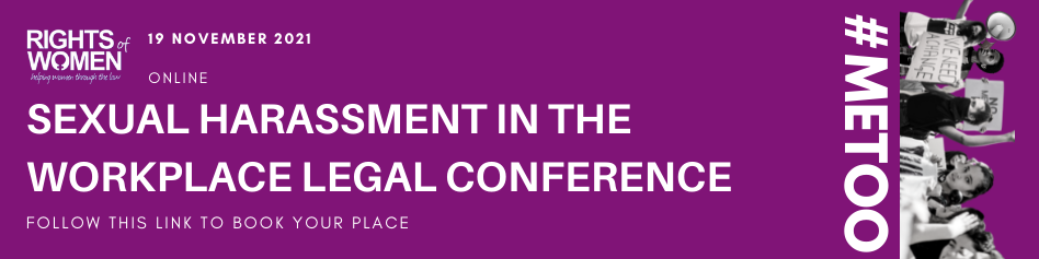 Follow this link to book your place at our Sexual Harassment at Work online legal conference, on Friday 19 November.